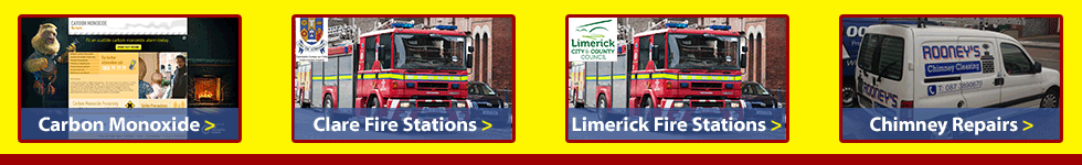 Links to local fire and chimney related information in Clare, Ennis and Limerick City. For a professional Chimney Cleaner in Clare, Ennis and Limerick City call us today 0873890670.